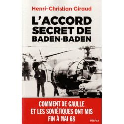 L'accord secret de Baden-Baden - Henri-Christian Giraud