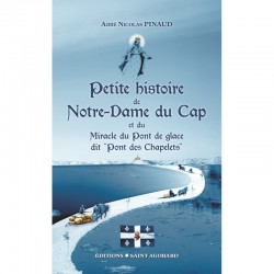 Petite histoire de Notre-Dame du Cap- Abbé Nicolas Pinaud