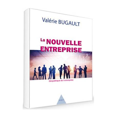 La nouvelle entreprise - Valérie Bugault