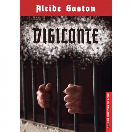 Vigilante - Alcide Gaston
