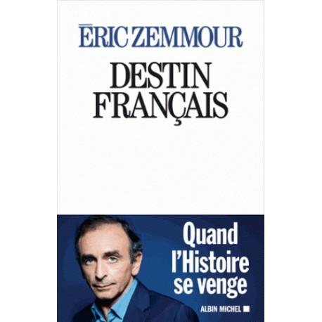 Destin français - Eric Zemmour (pré-commande)