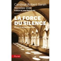 La force du silence - Cardinal Sarah, Niolas Diat (poche)