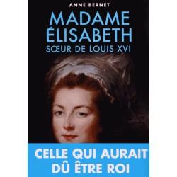 Madame Elisabeth - Anne Bernet
