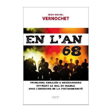 En l'an 68 - Jean-Michel Vernochet