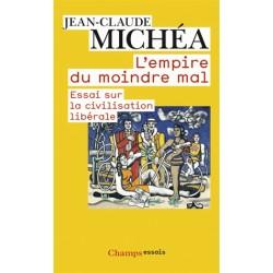 L'empire du moindre mal - Jean-Claude Michéa (poche)