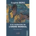 A la recherche de l'ordre moral - Eugène Berg