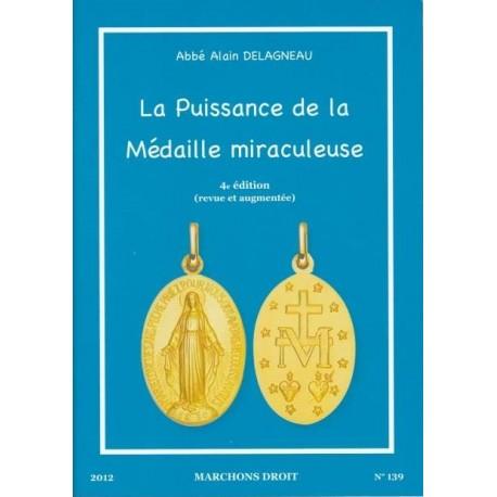 La uissance de la médaille miraculeuse - Abbé Alain Delagneau
