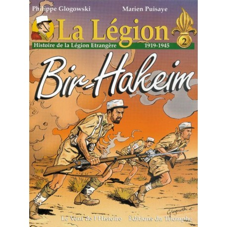 La Légion Tome 2 Bir-Hakeim - Philippe Glogowski, Marien Puisaye