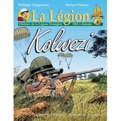 La Légion Tome  4 Kolwezi - Philippe Glogowski, Marien Puisaye (BD)