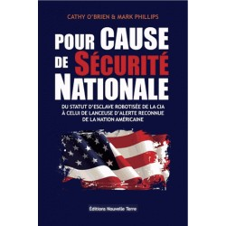 Pour cause de sécurité nationale - Cathy O'Brien, Mark Phillips