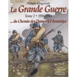 La Grande Guerre Tome 2 - Philippe Glogowski