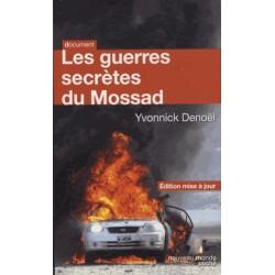 Les guerres secrètes du Mossad - Yvonnick Denoël (poche)