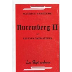 Nuremberg II - Maurice Bardèche