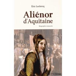 Aiénor d'Aquitaine - Eric Leclercq