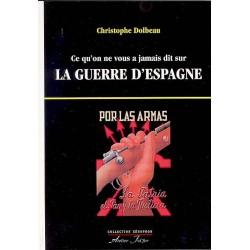 La guerre d'Espagne - Christophe Dolbeau