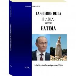 La guerre de la FM contre Fatima - Augustin Delassus