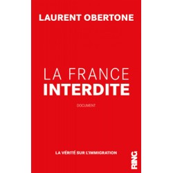 La France interdite - Laurent Obertone