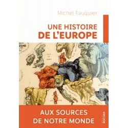 Une histoire de l'Europe - Michel Fauquier