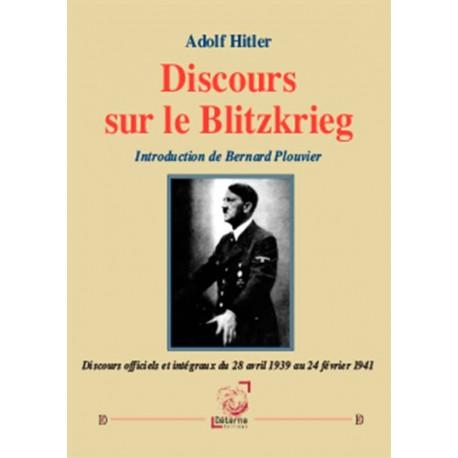 Discours sur le Blitzkrieg - Adolf Hitler