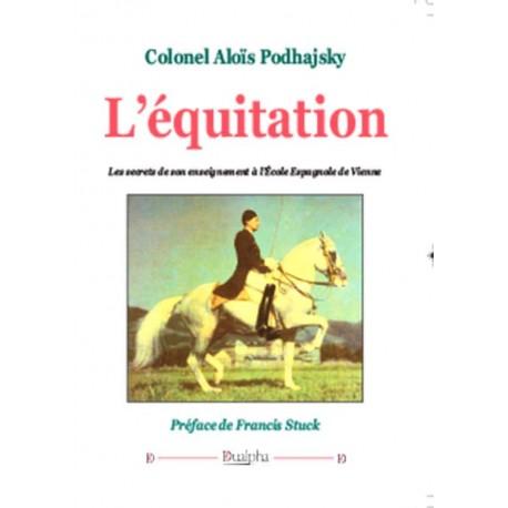 L'équitation - Colonel Aloïs Podhajsky