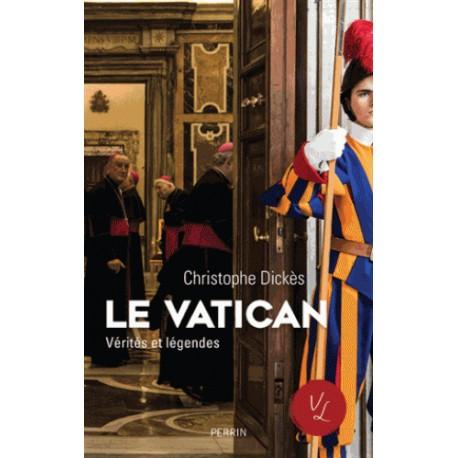 Le Vatican - Christophe Dickès