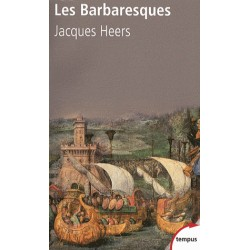 Les Barbaresques  - Jacques Heers (poche)