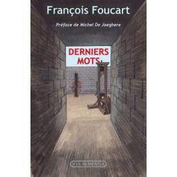 Derniers mots - François Foucart
