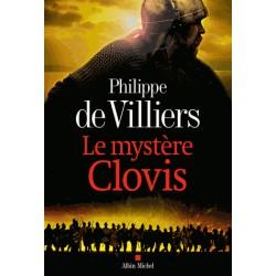 Le mystère Clovis - Philippe de Villiers