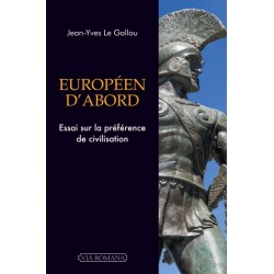 Européen d'abord - Jean-Yves Le Gallou