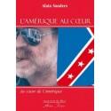 L'Amérique au coeur - Alain Sanders