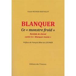 Blanquer, ce « monstre-froid » - Claude Meunier Berthelot
