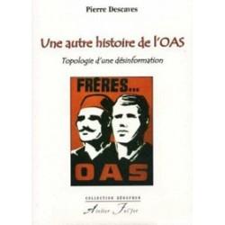 Une autre histoire de l'OAS - Pierre Descaves