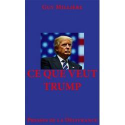 Ce que veut Trump - Guy Millière