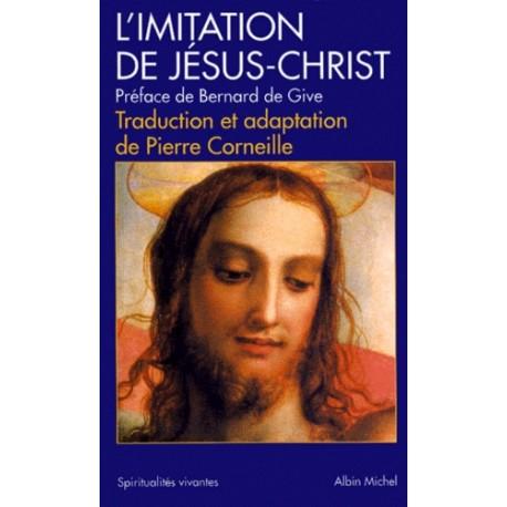 L'imitation de Jésus-Christ - Anonyme, Pierre Corneille