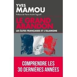 Le grand abandon - Yves Mamou
