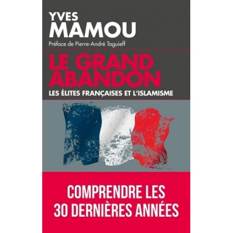 Le grand abandon - Yves Mamou