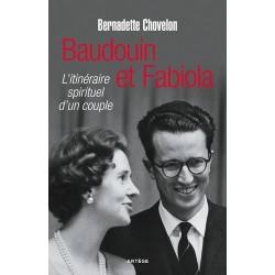 Baudoin et Fabiola - Bernadette Chovelon