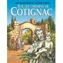 Sur les chemins de Cotignac - Jean-Marie Michaud, Antoine d'Arras (BD)