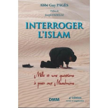 Interroger l'islam - Abbé Guy Pagès