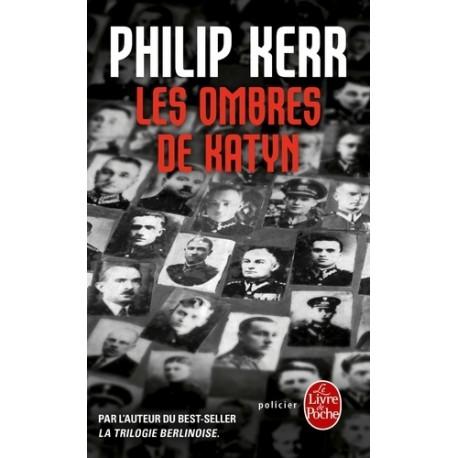 Les ombres de Katyn - Philip Kerr (poche)