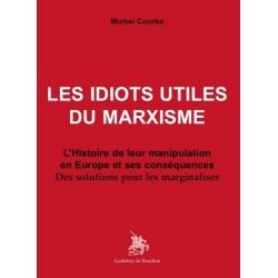 Les idiots utiles du marxisme - Michel Courbe