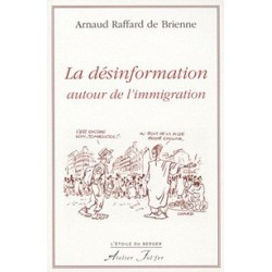 La désinformation autour de l'immigration - Arnaud Raffard de Brienne