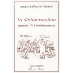 La désinformation autour de l'immigration - Arnaud Raffard de Brienne