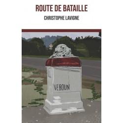 Route de bataille - Christophe Lavigne