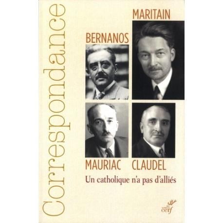 Correspondance  Bernanos, Claudel, Maritain, Mauriac