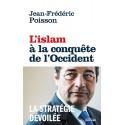 L'Islam à la conquête de l'Occident - Jean-Frédéric Poisson