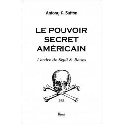 Le pouvoir secret américain - Antony C. Sutton