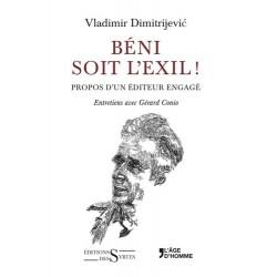 Béni soit l'exil ! - Vladimir Dimitrijevic