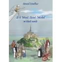 Si le Mont-Saint-Michel m'était conté...