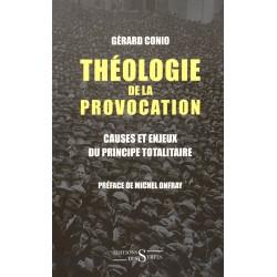 Théologie de la provocation - Gérard Conio